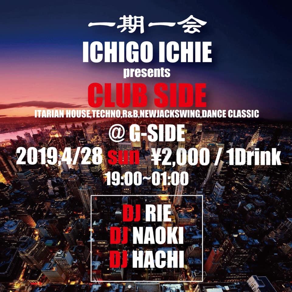 4月28日日曜日 一期一会 Presents CLUB SIDE
