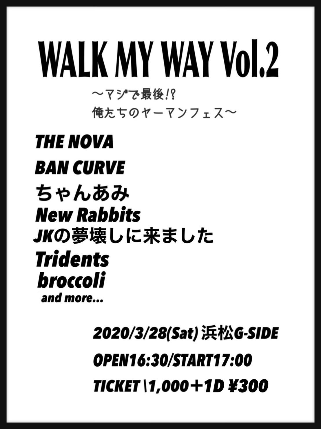 3月28日土曜日 WALK MY WAY vol.2