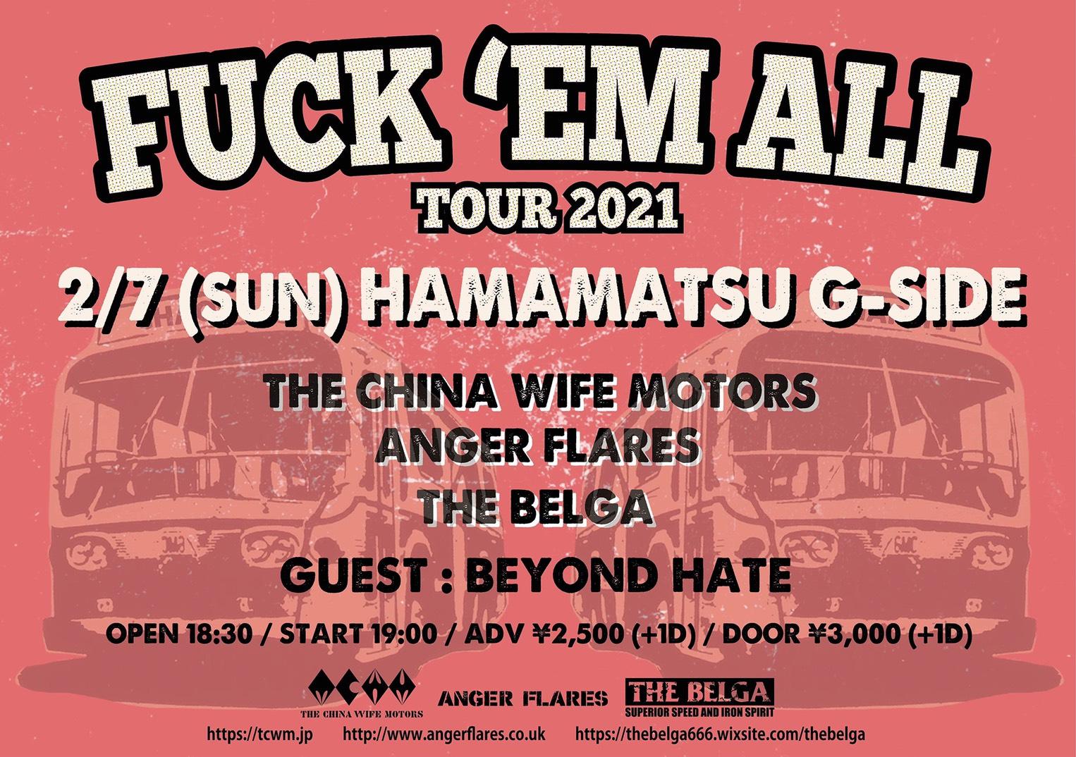 2021年2月7日日曜日FUCK 'EM ALL TOUR 2021